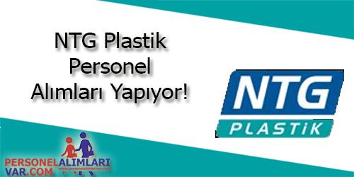 NTG Plastik Personel Alımı ve İş İlanları