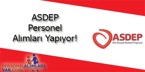 ASDEP Personel Alımı ve İş İlanları
