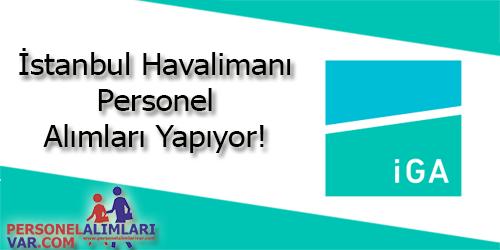 İstanbul Havalimanı Personel Alımı ve İş İlanları